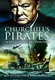 img - for CHURCHILL'S PIRATES: The Royal Naval Patrol Service in World War II book / textbook / text book