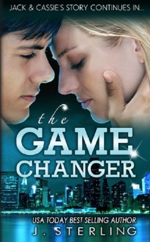The Game Changer: A Novel by J. Sterling