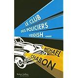 Le Club des policiers yiddishpar Michael CHABON