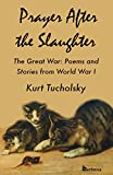 img - for Prayer After the Slaughter: The Great War: Poems and Stories From World War I book / textbook / text book