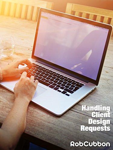 Handling Clients Design Requests