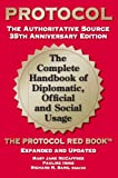 img - for Protocol: The Complete Handbook of Diplomatic, Official and Social Usage, 35th Anniversary Edition book / textbook / text book