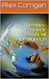 img - for The Holo-Deck Artificial Intelligence (HoliDeck Incorporated - Short Story Series Book 2) book / textbook / text book