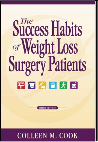 The Success Habits Of Weight Loss Surgery Patients 3Rd Edition