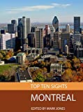 Top Ten Sights: Montreal