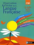 echange, troc Henri Mitterand, Collectif - Observation réflechie de la langue française CM1 manuel