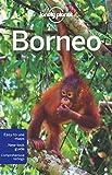 Lonely Planet Borneo (Regional Travel Guide) (1741792150) by Daniel Robinson