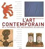 echange, troc Francesco Poli, Francesco Bernadelli - L'art contemporain : De l'informel aux recherches actuelles