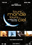 Tours du monde, tours du ciel (1DVD)