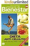 DIETA ANTI CELULITIS - Para una piel firme y sin grasa (Instante de BIENESTAR - Colección Dietas nº 19) (Spanish Edition)