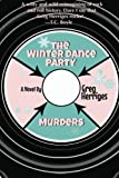 img - for The Winter Dance Party Murders book / textbook / text book