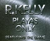 echange, troc R Kelly - Playa's Only Pt 2