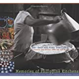 Memories of Philippine Kitchens ~ Amy Besa