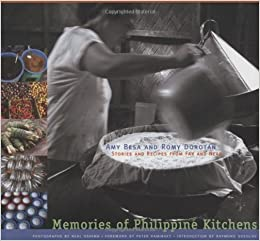 Memories of Philippine Kitchens: Amy Besa, Romy Dorotan