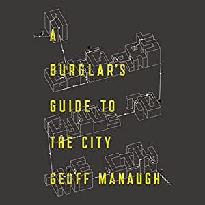 A Burglar's Guide to the City Audiobook