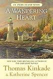 A Wandering Heart (An Angel Island Novel) (0425253481) by Kinkade, Thomas