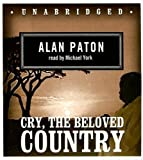 Cry, the Beloved Country: Classic Collection