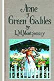 img - for Anne of Green Gables by L.M Montgomery book / textbook / text book