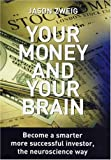 Your Money and Your Brain (0285638041) by Jason Zweig