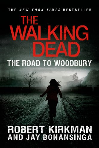 The Walking Dead: The Road to Woodbury (Walking Dead (Thomas Dunne))