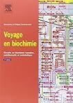 Voyage en biochimie : Circuits en bio...