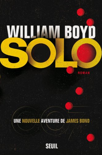 Solo : une nouvelle aventure de James Bond