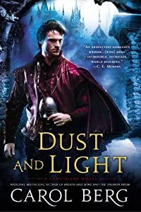 Dust and Light: A Sanctuary Novel by Carol Berg