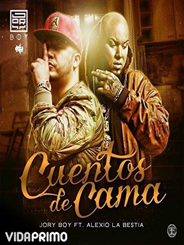 Jory Boy - Cuentos de Cama ft Alexio La Bestia