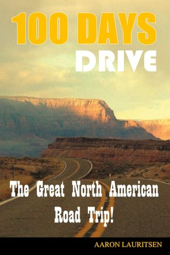 100 Days Drive: The Great North American Road Trip