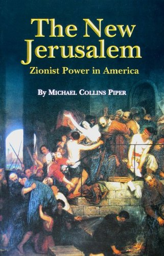 The New Jerusalem; Zionist Power in America