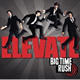 Elevateby Big Time Rush