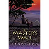 The Master's Wall (Iron and the Stone) ~ Sandi Rog