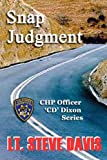 img - for Snap Judgment (CHP Officer Corbin