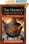 The Hunter's Cookbook: The Best Recip...