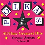 Polka's All Time Greatest Hits Volume 2
