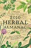 img - for Llewellyn's 2010 Herbal Almanac (Annuals - Herbal Almanac) book / textbook / text book