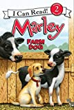 Marley: Farm Dog (I Can Read Level 2)