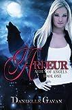 Ardeur (Abbey of Angels Book 1)