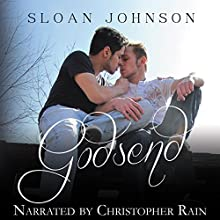 Godsend (       UNABRIDGED) by Sloan Johnson Narrated by Christopher Rain