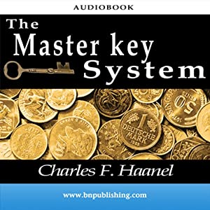 The Master Key System | [Charles F. Haanel]