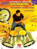 img - for Double Bass Drumming: The Mirrored Groove System by Bowders, Jeff (2003) Paperback book / textbook / text book