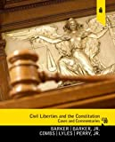 img - for Civil Liberties and the Constitution: Cases and Commentaries (9th Edition) book / textbook / text book