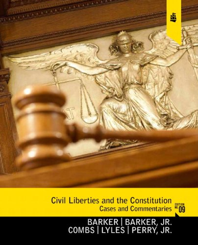 Civil Liberties and the Constitution: Cases and...