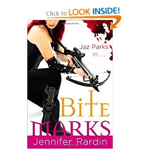 Bite Marks (Jaz Parks, Book 6) Jennifer Rardin