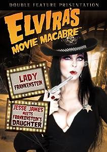 Elvira's Movie Macabre: Lady Frankenstein / Jesse James Meets Frankenstein's Daughter from Entertainment One