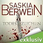 Todeszeichen (Ein Fall für Leitner und Grohmann 1) | Saskia Berwein