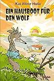 Ein Hausboot für den Wolf