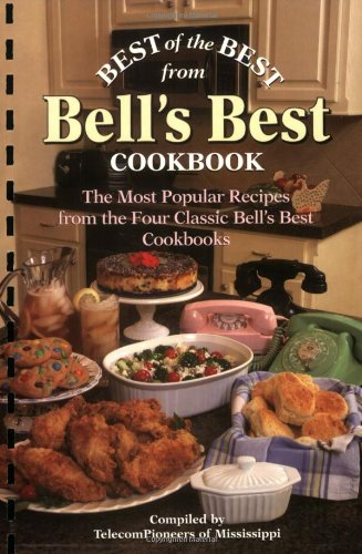 best-of-the-best-from-bells-best-cookbook-the-most-popular-recipes-from-the-four-classic-bells-best-