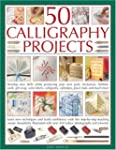 50 Calligraphy Projects: Learn skills...