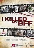 I Killed My Bff [DVD]